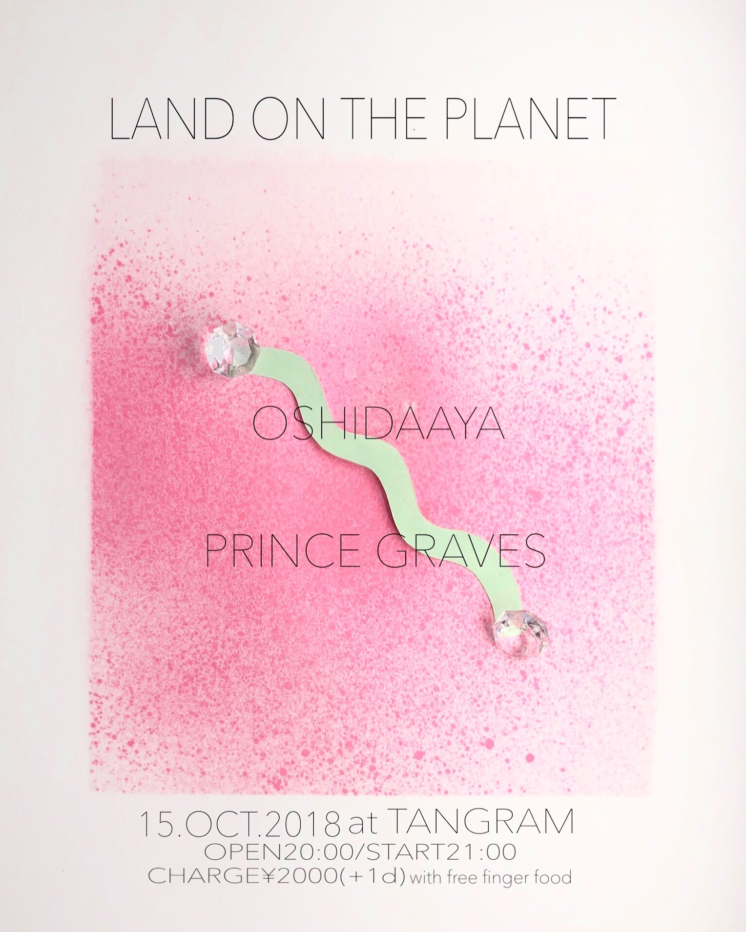 "PRINCE GRAVES/OSHIDAAYA""LAND ON THE PLANET"""